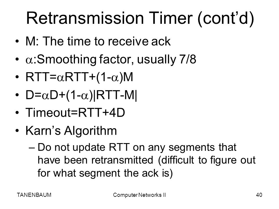 Retransmission Timer (cont'd)