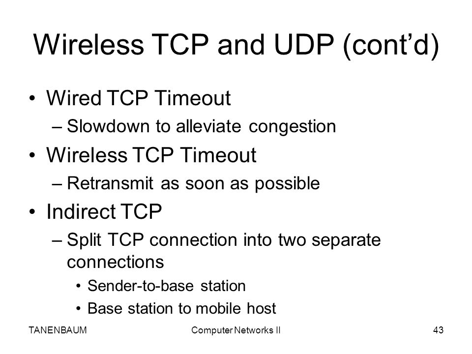 Wireless TCP and UDP (cont'd)