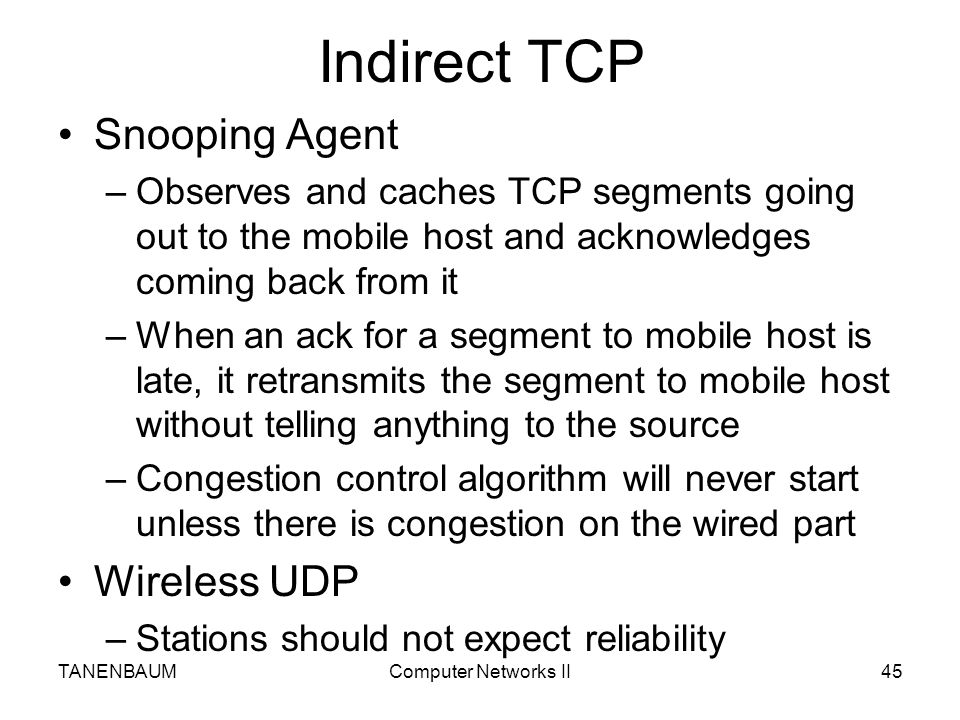 Indirect TCP Snooping Agent Wireless UDP