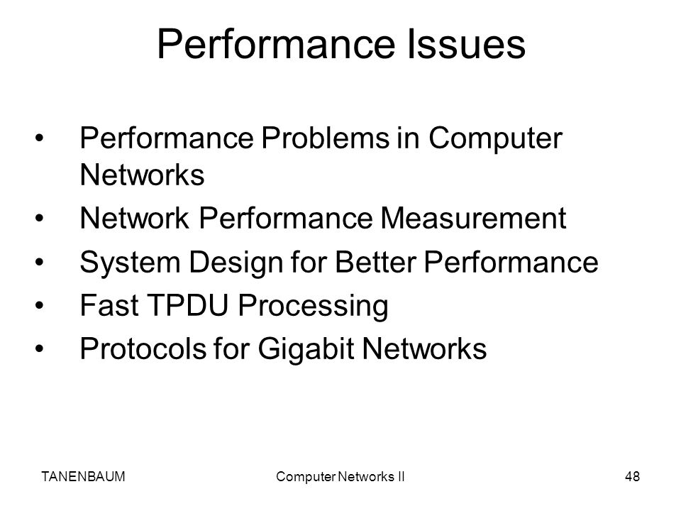 Performance Issues Performance Problems in Computer Networks