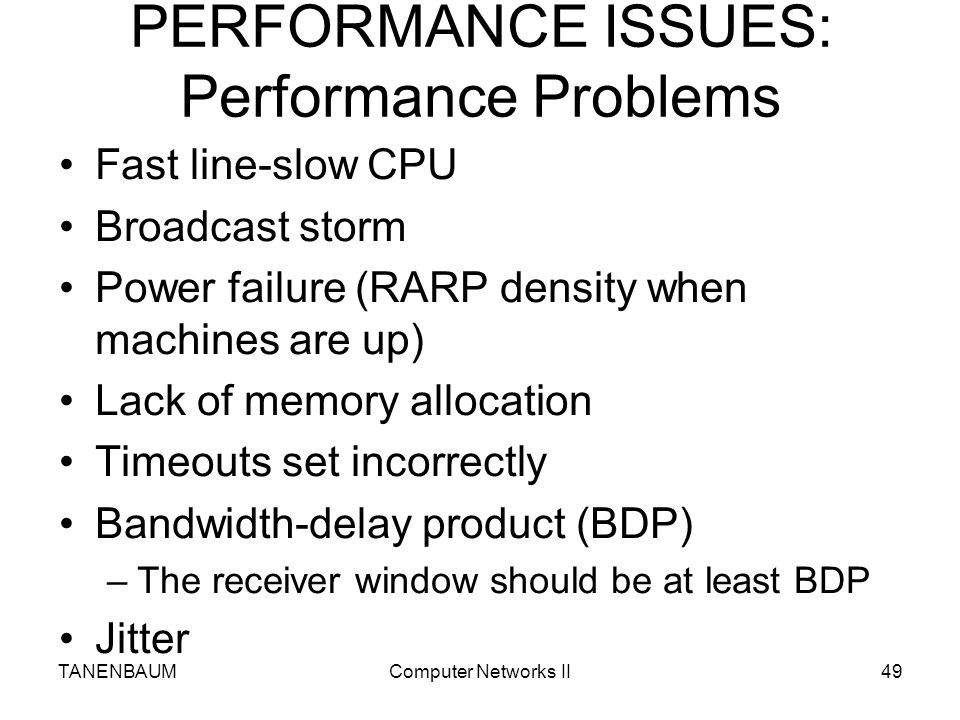 PERFORMANCE ISSUES: Performance Problems