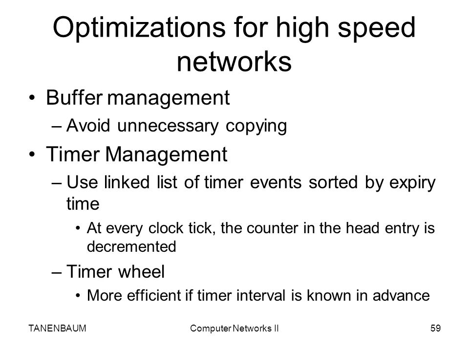 Optimizations for high speed networks