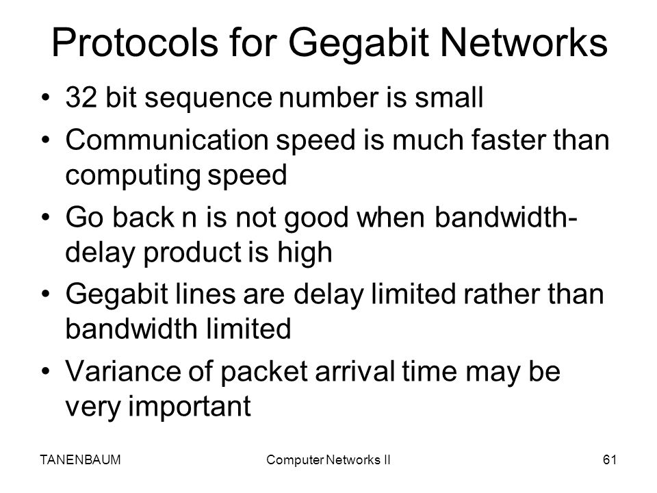Protocols for Gegabit Networks
