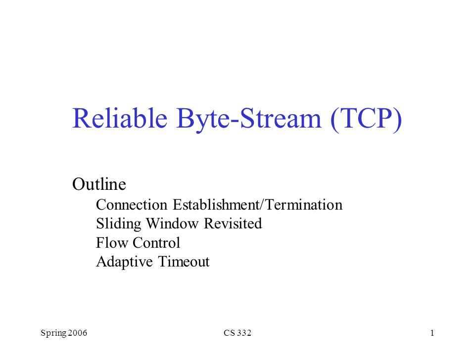 Reliable Byte-Stream (TCP)