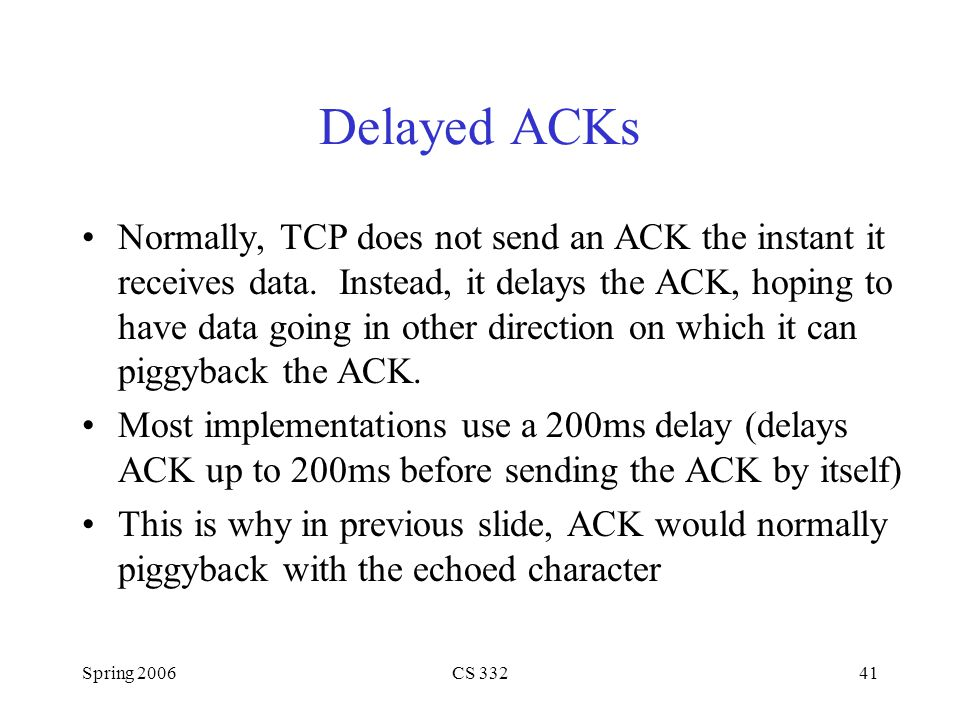 Delayed ACKs