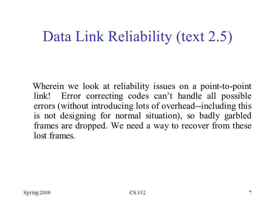 Data Link Reliability (text 2.5)