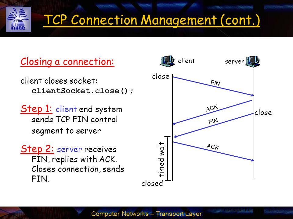 TCP Connection Management (cont.)
