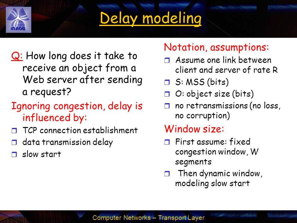 Delay modeling Notation, assumptions: