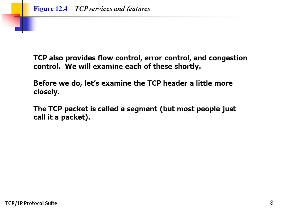 Figure 12.4 TCP services and features