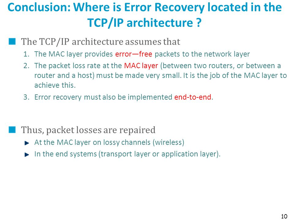 Conclusion: Where is Error Recovery located in the TCP/IP architecture
