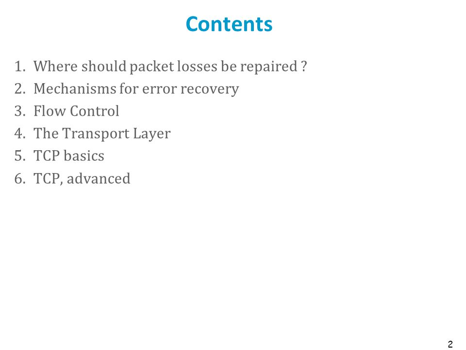 Contents Where should packet losses be repaired