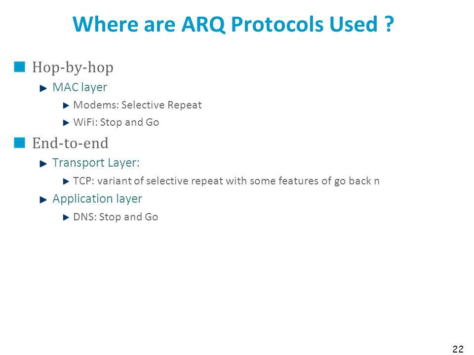 Where are ARQ Protocols Used