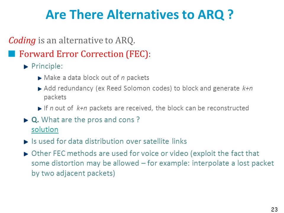 Are There Alternatives to ARQ