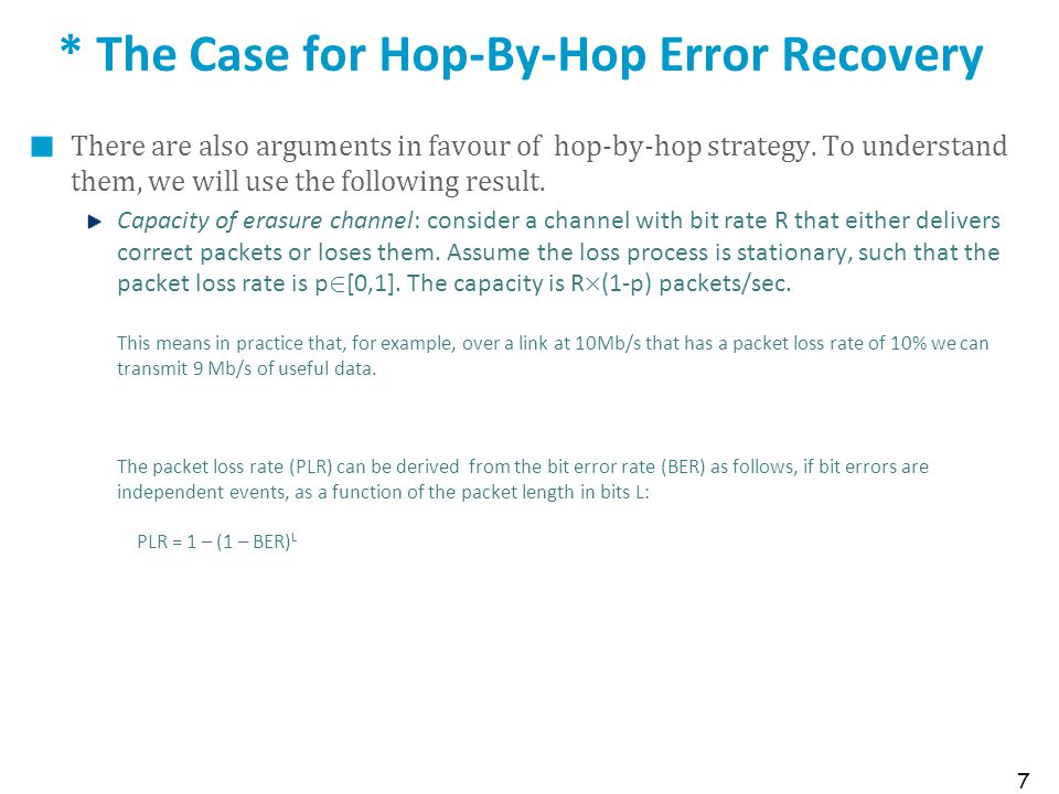 * The Case for Hop-By-Hop Error Recovery