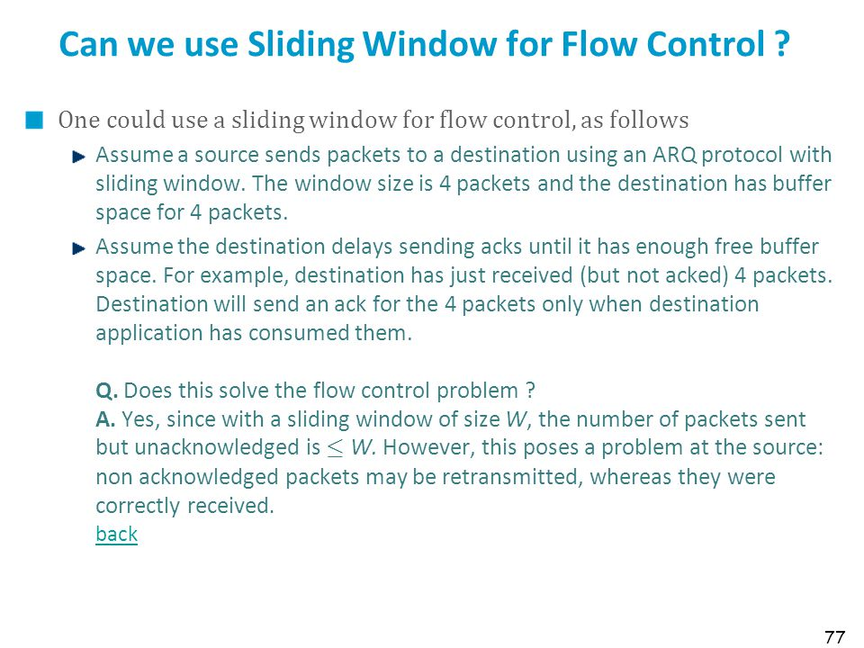 Can we use Sliding Window for Flow Control