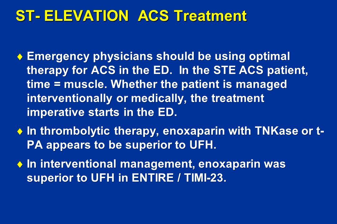 ST- ELEVATION ACS Treatment