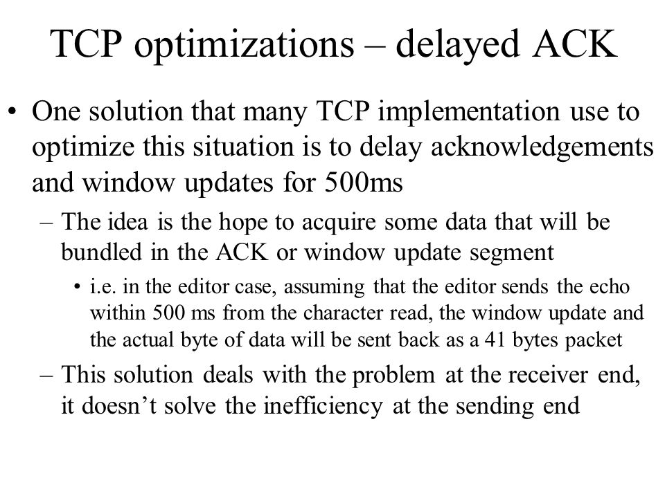 TCP optimizations – delayed ACK