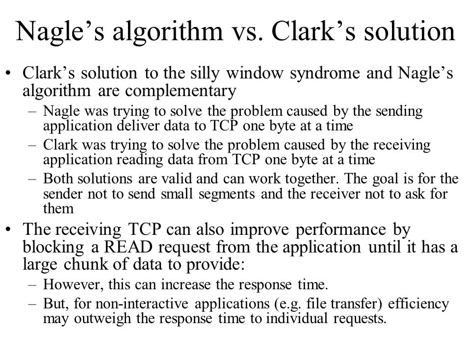 Nagle's algorithm vs. Clark's solution