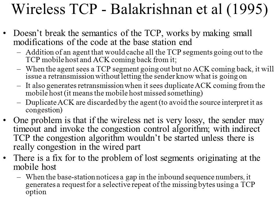 Wireless TCP - Balakrishnan et al (1995)