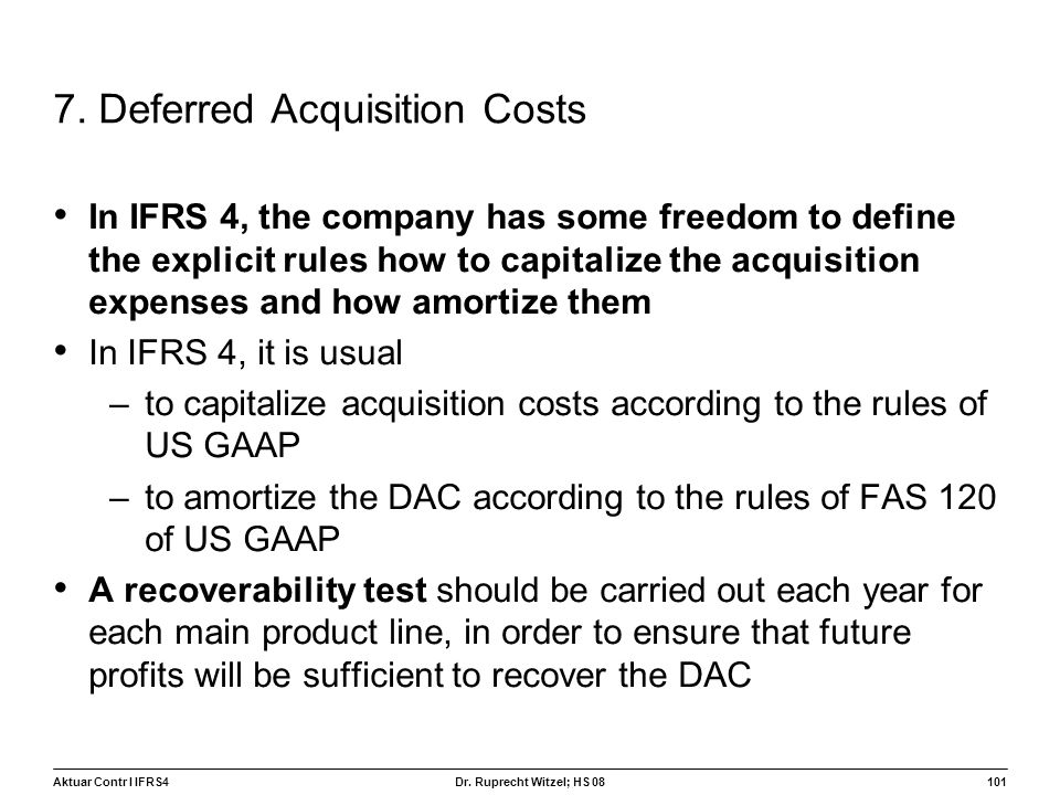 7. Deferred Acquisition Costs