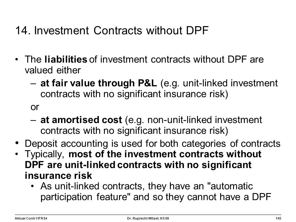 14. Investment Contracts without DPF