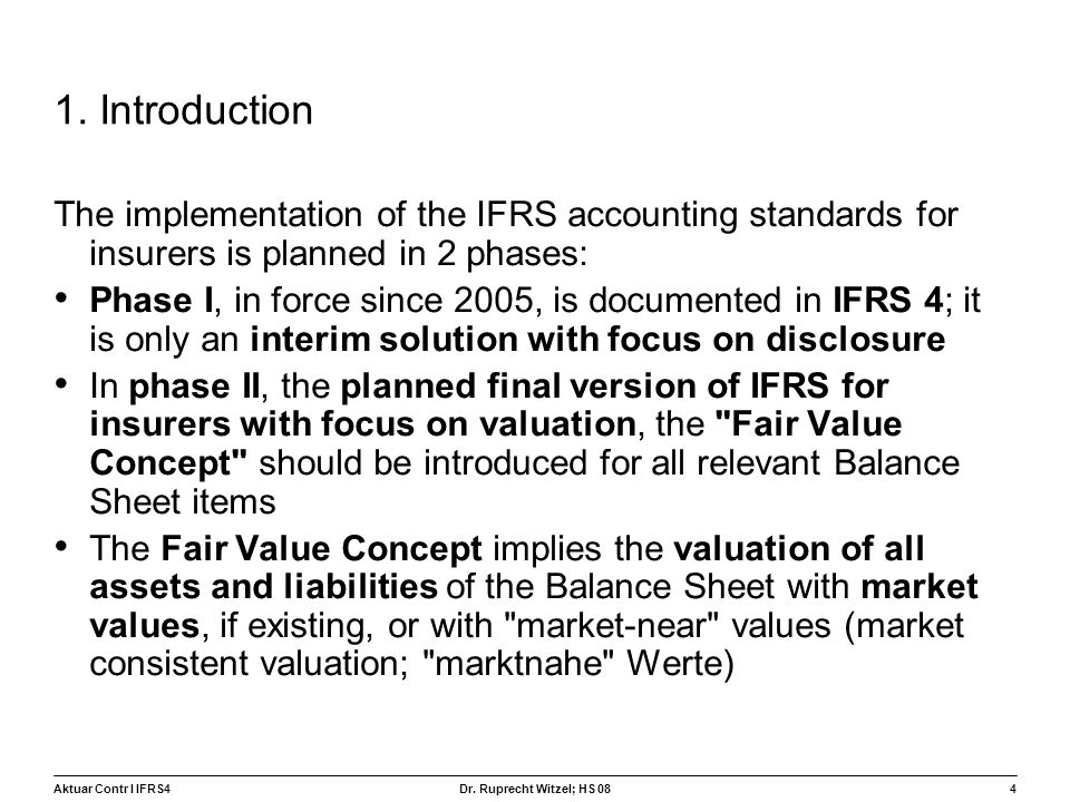 1. Introduction The implementation of the IFRS accounting standards for insurers is planned in 2 phases: