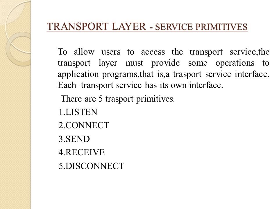 TRANSPORT LAYER - SERVICE PRIMITIVES