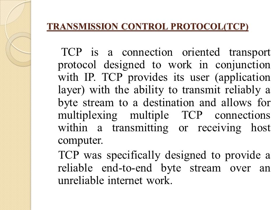TRANSMISSION CONTROL PROTOCOL(TCP)