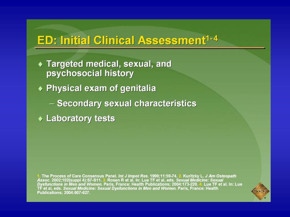 The diagnosis of erectile dysfunction (ED) is based on the patient's self-reported problems and on a targeted medical, sexual, and psychosocial history.1 At the initial visit, it is important to query the patient regarding use of prescription, over-the-counter (OTC), or recreational drugs; prior surgery; or pelvic trauma. The sexual history should elicit information regarding not only erectile function but also penile sensation and/or pain. When taking the patient history, it is also important for the clinician to determine if ED is the actual diagnosis or if the problem is with another part of the male sexual cycle (eg, libido, ejaculation).2