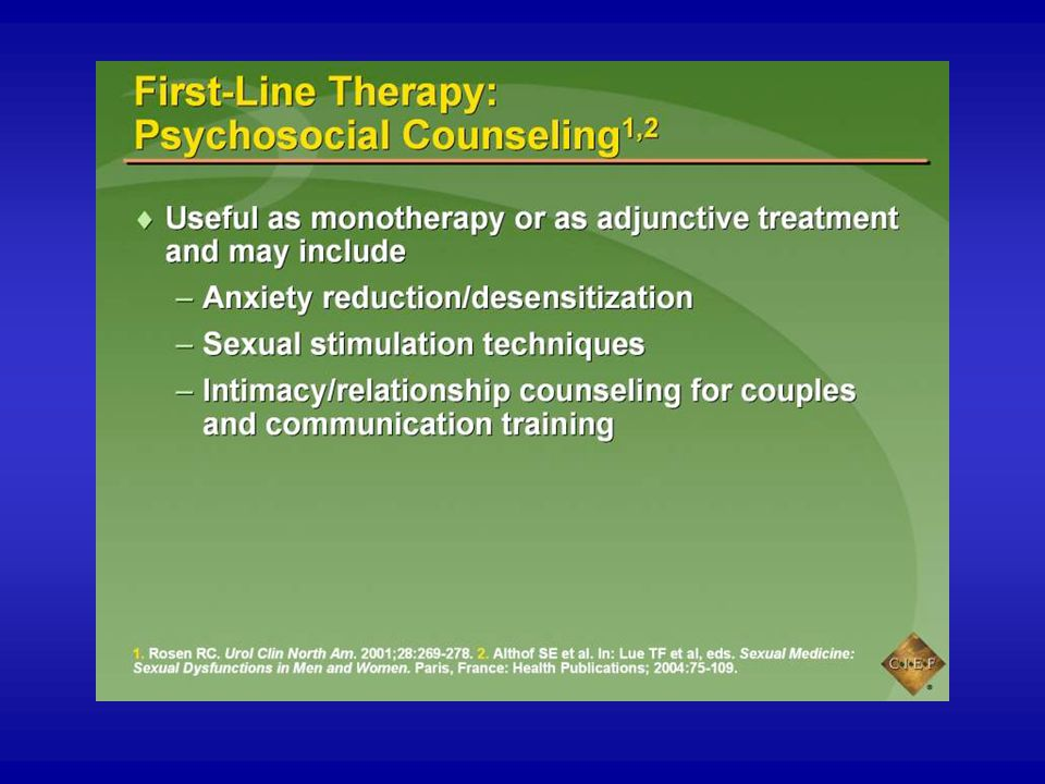 Psychosocial counseling may be used alone to manage ED or may be used as an adjunct to other treatment options.