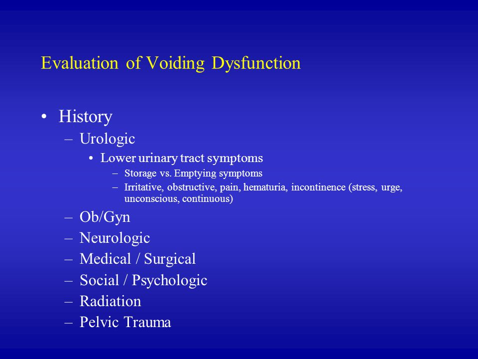 Evaluation of Voiding Dysfunction