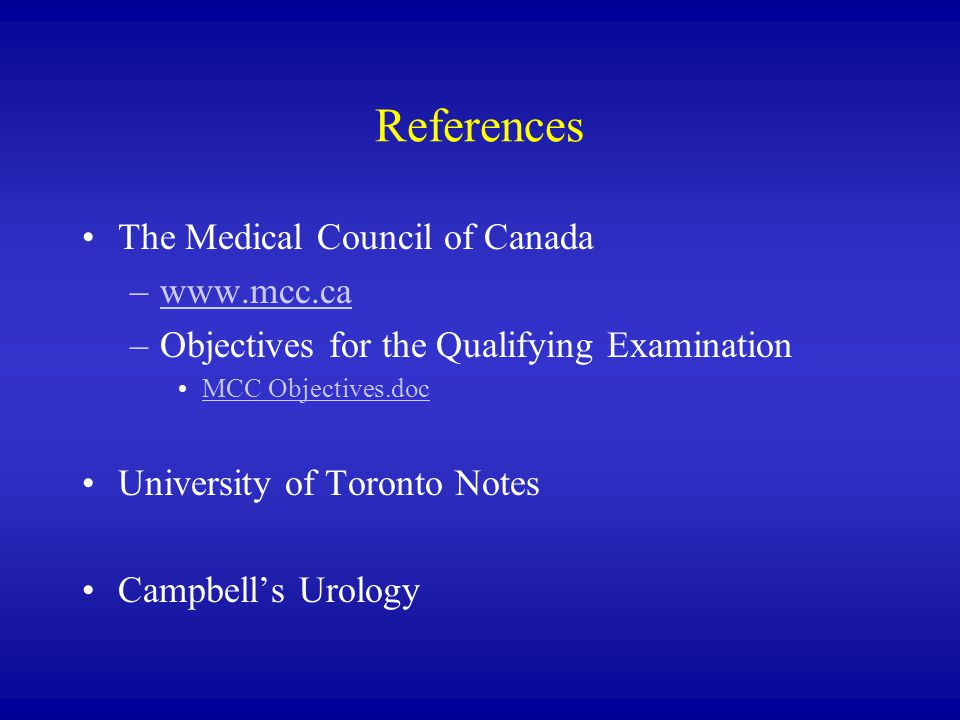 References The Medical Council of Canada www.mcc.ca