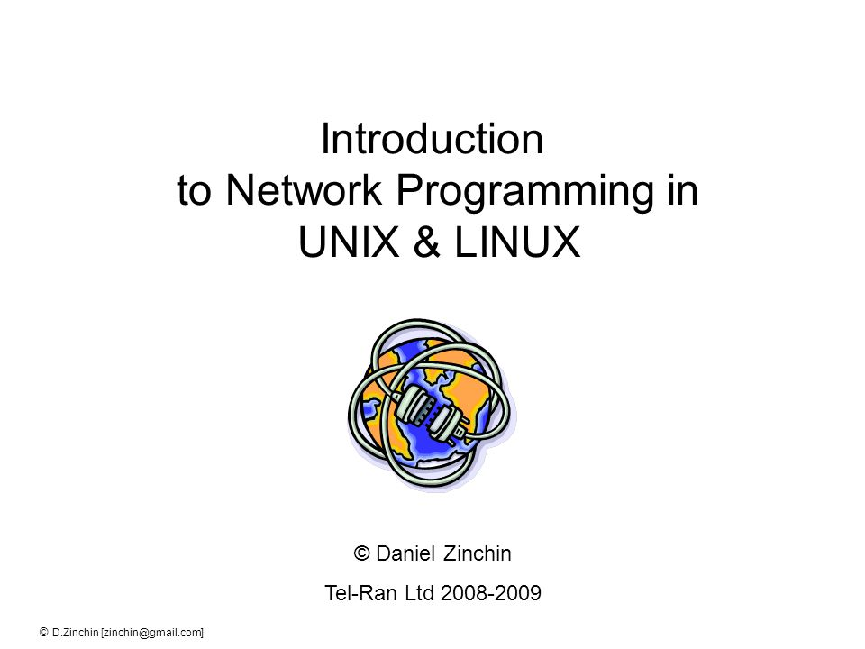Introduction to Network Programming in UNIX & LINUX