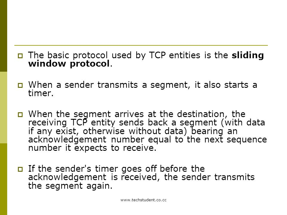 When a sender transmits a segment, it also starts a timer.