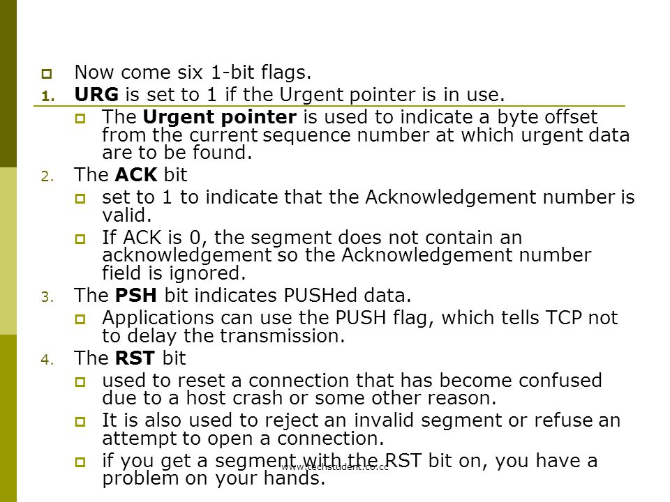 URG is set to 1 if the Urgent pointer is in use.