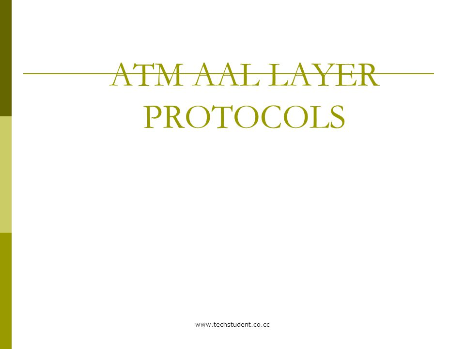 ATM AAL LAYER PROTOCOLS