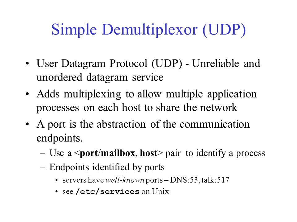 Simple Demultiplexor (UDP)