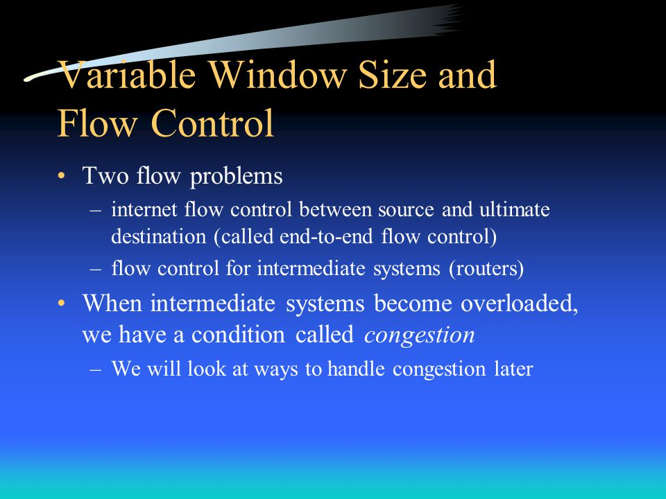 Variable Window Size and Flow Control