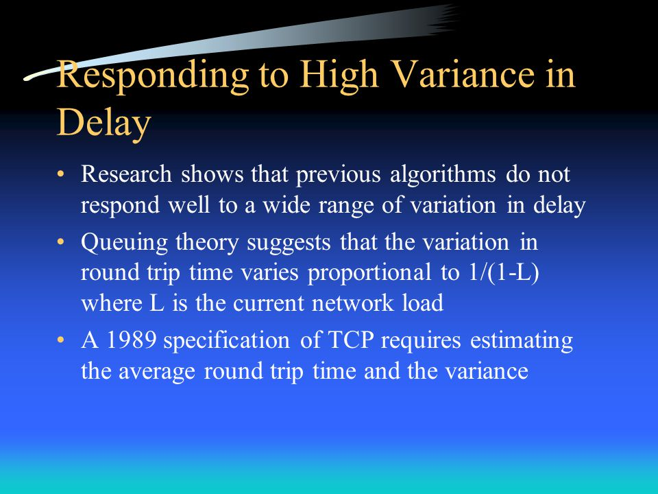Responding to High Variance in Delay