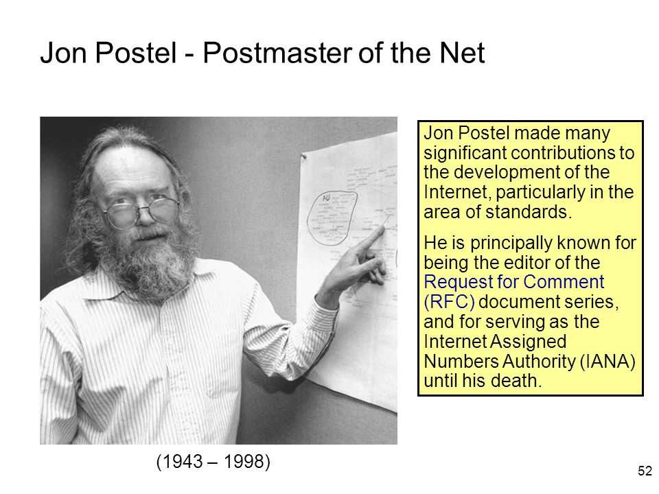 Jon Postel - Postmaster of the Net