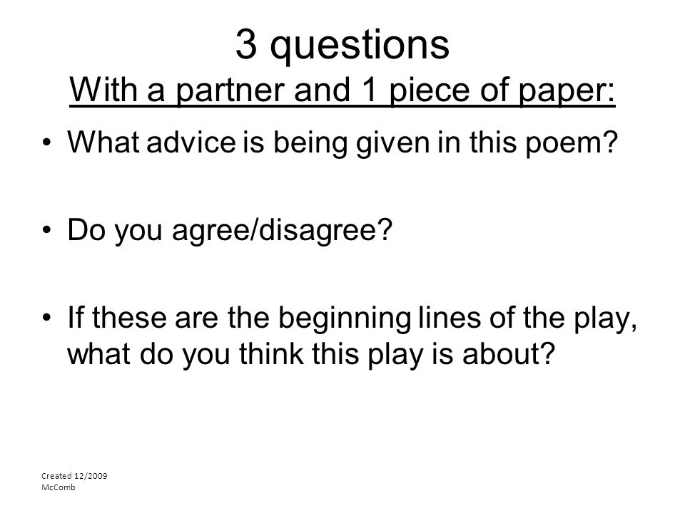 3 questions With a partner and 1 piece of paper: