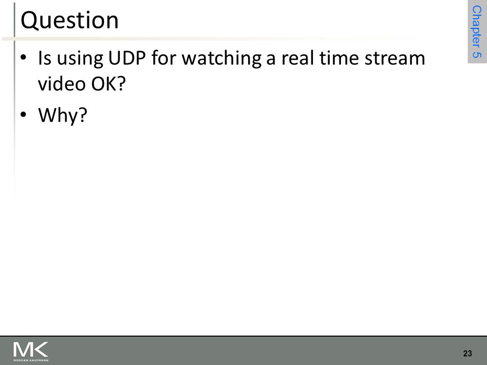 Question Is using UDP for watching a real time stream video OK Why