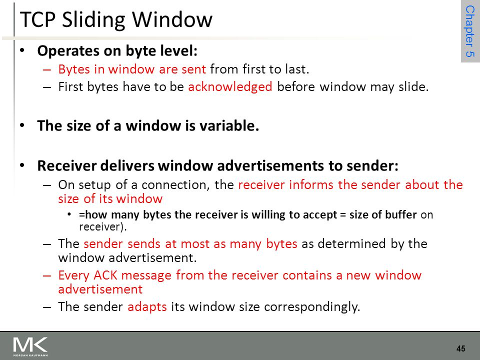 TCP Sliding Window Operates on byte level: