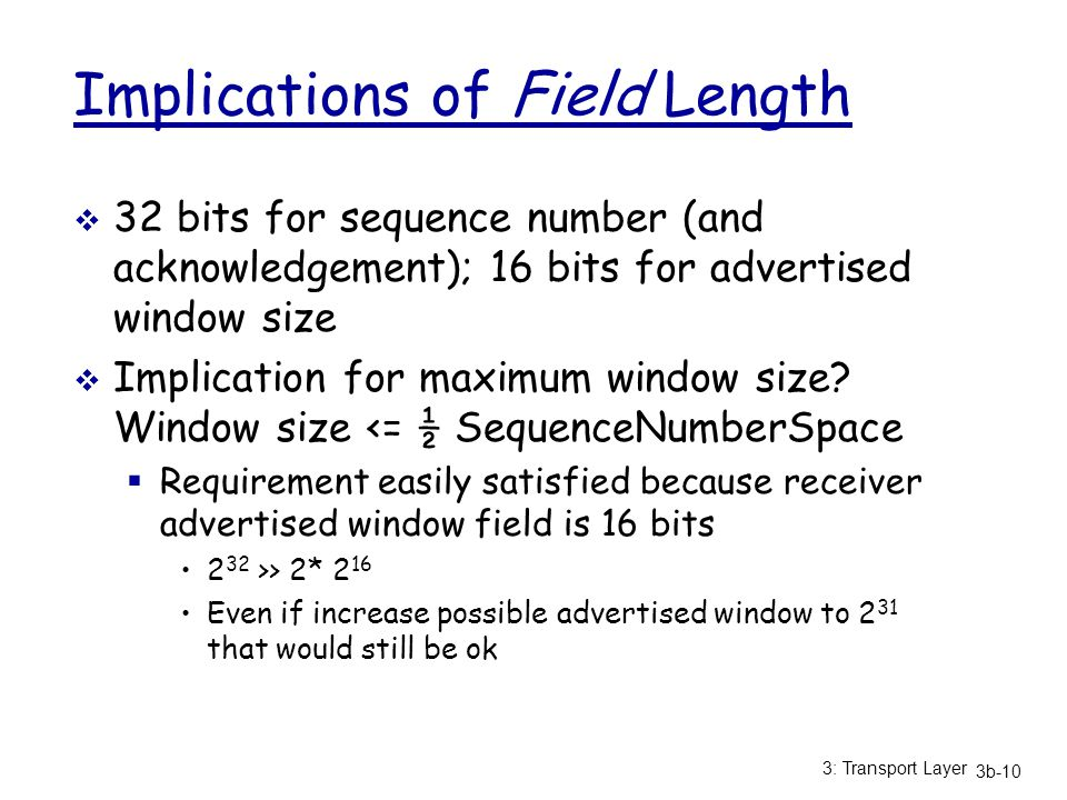 Implications of Field Length