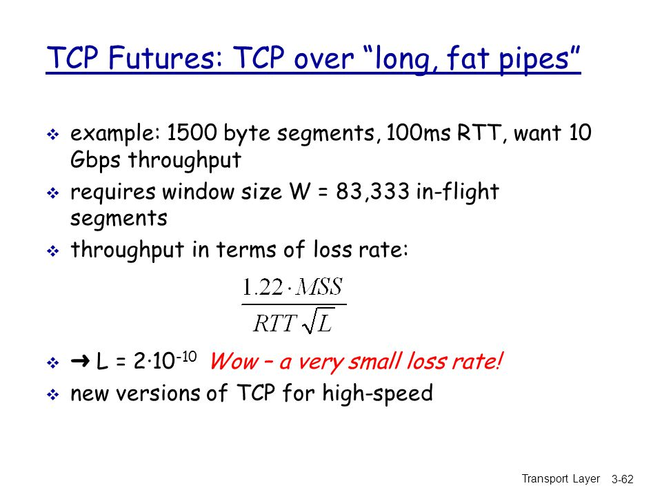 TCP Futures: TCP over long, fat pipes