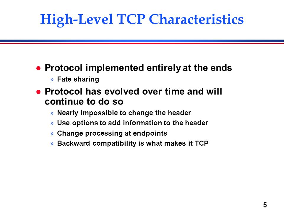 High-Level TCP Characteristics