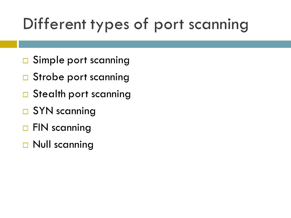 Different types of port scanning