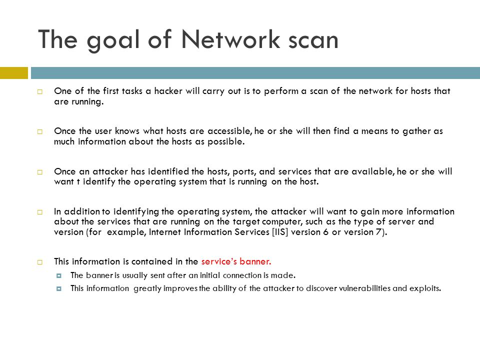 The goal of Network scan