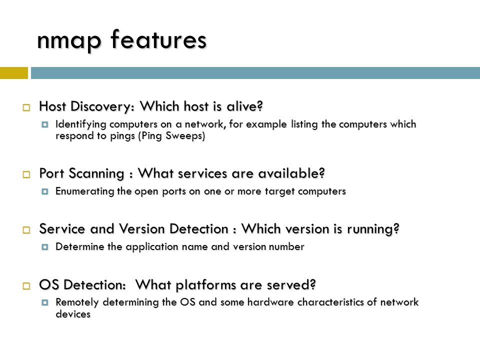 nmap features Host Discovery: Which host is alive
