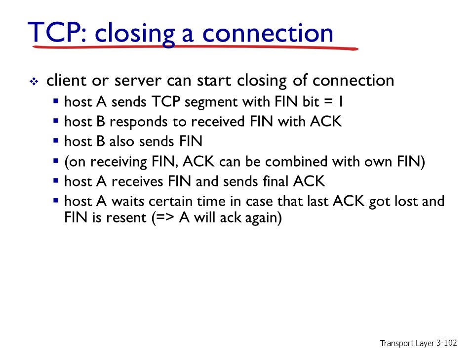 TCP: closing a connection